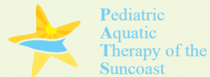 Pediatric Aquatic Therapy of the Suncoast