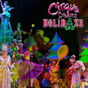 11/21 Cirque Dreams Holidaze