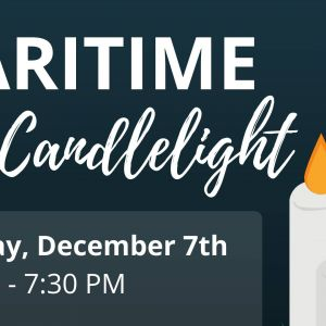 12/07 - Maritime by Candlelight